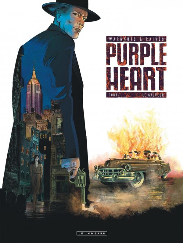 PURPLE HEART - TOME 1 - LE SAUVEUR WARNAUTS/RAIVES LOMBARD
